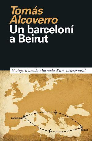 BARCELONÍ A BEIRUT, UN
