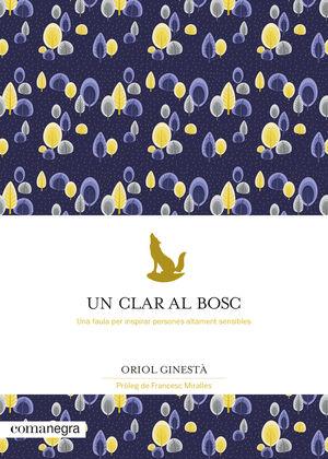 CLAR AL BOSC, UN