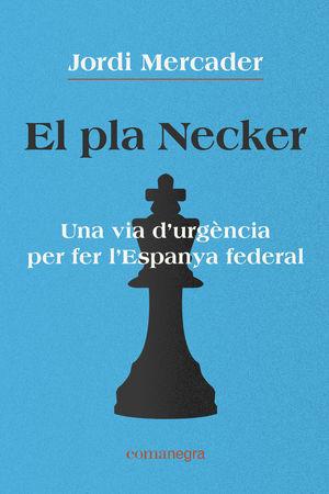 PLA NECKER, EL