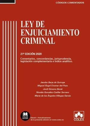 LEY DE ENJUICIAMIENTO CRIMINAL - CÓDIGO COMENTADO (21ª ED. 2020)