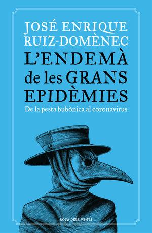 ENDEMÀ DE LES GRANS EPIDÈMIES, L'