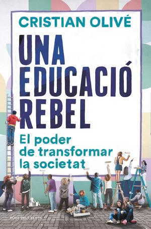 EDUCACIÓ REBEL, UNA