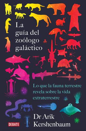 GUÍA DEL ZOÓLOGO GALÁCTICO, LA
