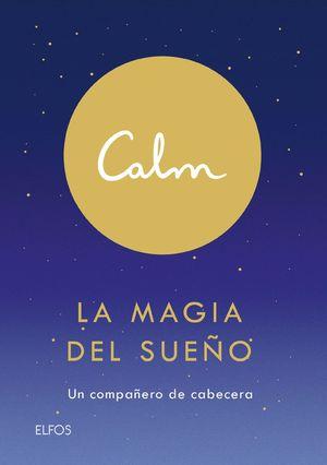 CALM - LA MAGIA DEL SUEÑO