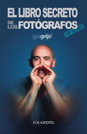 LIBRO SECRETO DE LOS FOTÓGRAFOS, EL