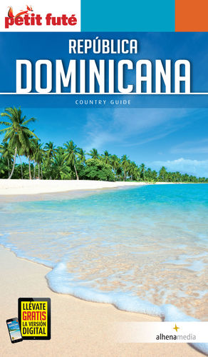 REPÚBLICA DOMINICANA, GUÍA PETIT FUTÉ  (COUNTRY GUIDE)