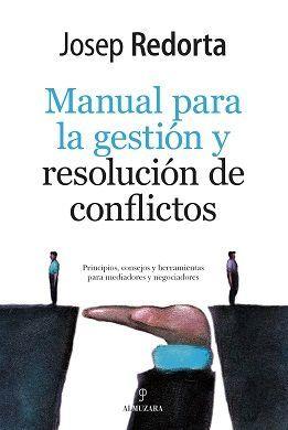 MANUAL PARA LA GESTIÓN Y RESOLUCIÓN DE CONFLICTOS
