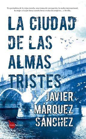 CIUDAD DE LAS ALMAS TRISTES, LA