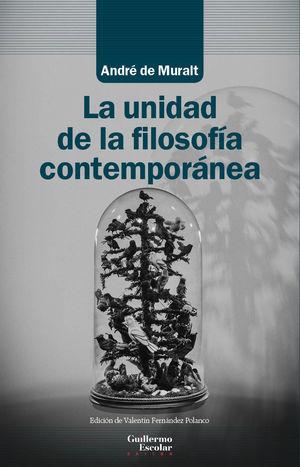 UNIDAD DE LA FILOSOFÍA CONTEMPORÁNEA, LA
