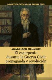 ESPERPENTO DURANTE LA GUERRA CIVIL: PROPAGANDA Y REVOLUCIÓN, EL