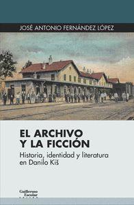 ARCHIVO Y LA FICCIÓN, EL