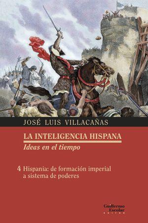 INTELIGENCIA HISPANA.  IDEAS EN EL TIEMPO