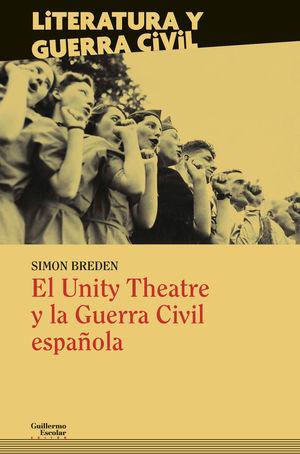 UNITY THEATRE Y LA GUERRA CIVIL ESPAÑOLA, EL