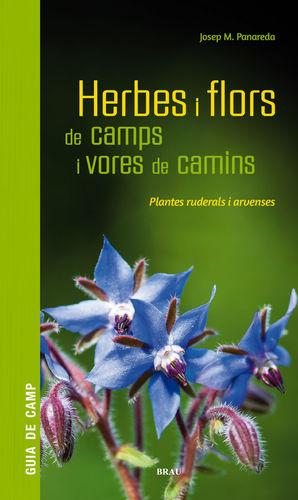 HERBES I FLORS DE CAMPS I VORES DE CAMINS - GUIA DE CAMP