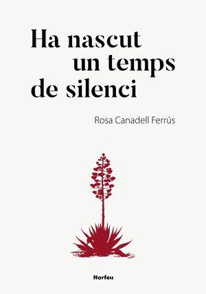 HA NASCUT UN TEMPS DE SILENCI