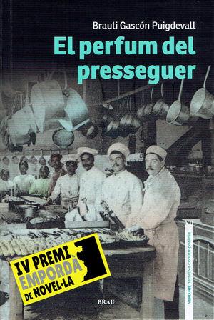 PERFUM DEL PRESSEGUER, EL