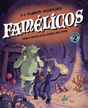 FAMÉLICOS, TOMO 2