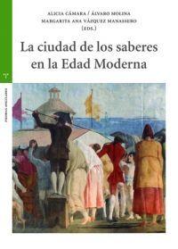 CIUDAD DE LOS SABERES EN LA EDAD MODERNA, LA