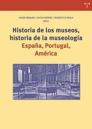 HISTORIA DE LOS MUSEOS, HISTORIA DE LA MUSEOLOGÍA