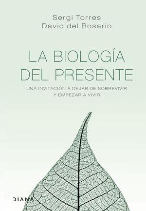 BIOLOGÍA DEL PRESENTE, LA