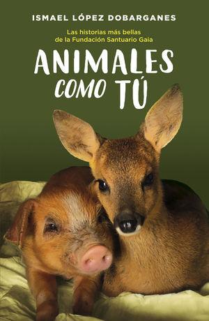 ANIMALES COMO TÚ