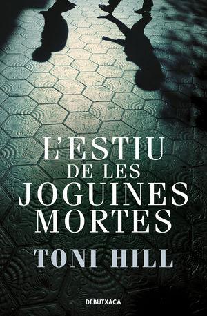 ESTIU DE LES JOGUINES MORTES, L'