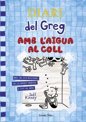 DIARI DEL GREG 15 - AMB L'AIGUA AL COLL