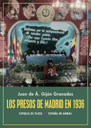PRESOS DE MADRID EN 1936, LOS