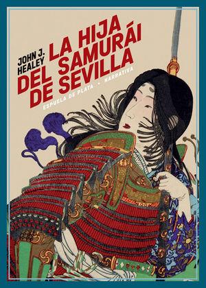 HIJA DEL SAMURÁI DE SEVILLA, LA