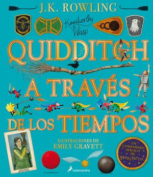 QUIDDITCH A TRAVÉS DE LOS TIEMPOS (ILUSTRADO)