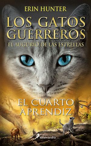 CUARTO APRENDIZ, EL (LOS GATOS GUERREROS  EL AUGURIO DE LAS ESTRELLAS 1)