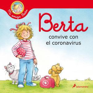 BERTA CONVIVE CON EL CORONAVIRUS