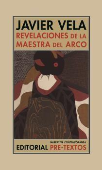 REVELACIONES DE LA MAESTRA DEL ARCO