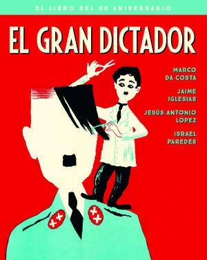 GRAN DICTADOR, EL - EDICION 80 ANIVERSARIO