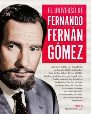 UNIVERSO DE FERNANDO FERNÁN GÓMEZ, EL
