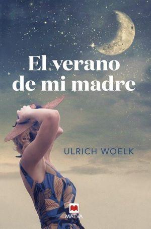 VERANO DE MI MADRE, EL