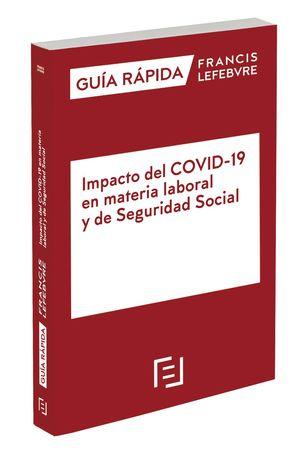 MANUAL IMPACTO DEL COVID-19 EN MATERIA LABORAL Y DE SEGURIDAD SOCIAL