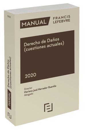 MANUAL DERECHO DE DAÑOS, RESPONSABILIDAD CIVIL Y SEGURO