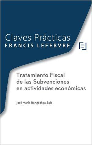TRATAMIENTO FISCAL DE LAS  SUBVENCIONES EN ACTIVIDADES ECONÓMICAS