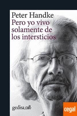 PERO YO VIVO SOLAMENTE DE LOS INTERSTICIOS
