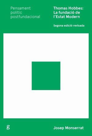 THOMAS HOBBES: LA FUNDACIÓ DE L'ESTAT MODERN
