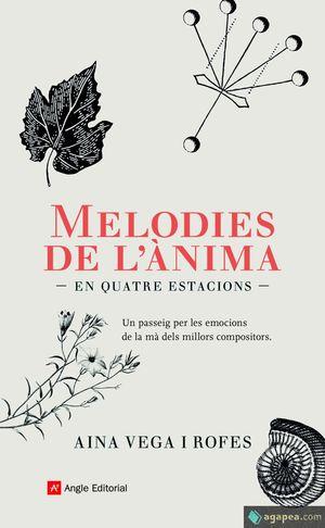 MELODIES DE L'ÀNIMA ( EN QUATRE ESTACIONS )
