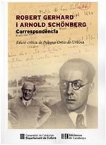 ROBERT GERHARD I ARNOLD SCHÖNBERG. CORRESPONDÈNCIA