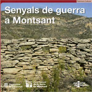 SENYALS DE GUERRA A MONTSANT