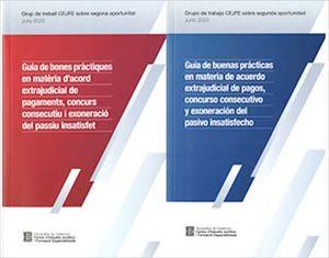 GUIA DE BONES PRÀCTIQUES EN MATÈRIA D'ACORD EXTRAJUDICIAL DE PAGAMENTS, CONCURS CONSECUTIU I EXONERACIÓ DEL PASSIU INSATISFET