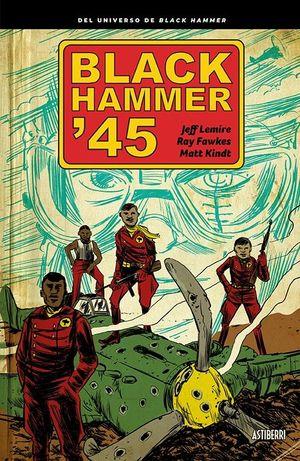 BLACK HAMMER '45