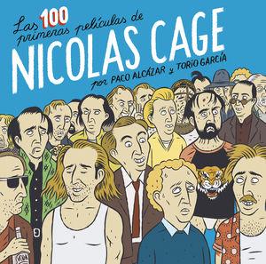 100 PRIMERAS PELICULAS DE NICOLAS CAGE, LAS