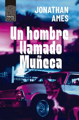 HOMBRE LLAMADO MUÑECA, UN