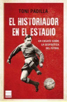HISTORIADOR EN EL ESTADIO, EL