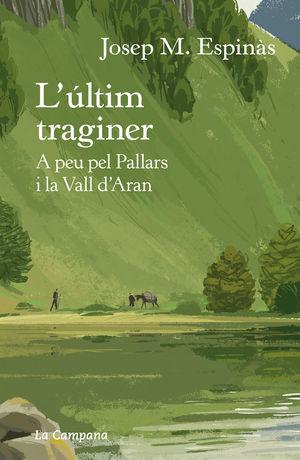 ÚLTIM TRAGINER, L'